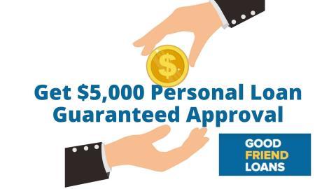 Bad Credit $ 5000 Personal Loan Guaranteed Approval