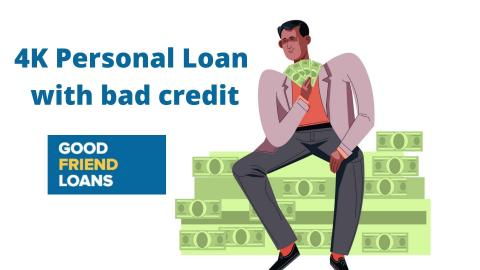 Loan 4K - Personal Loan with bad credit